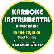 River Bank (In The Style Of Brad Paisley) [Karaoke Instrumental Version] - Single Songs