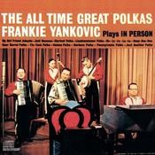 Plays In Person The All Time Great Polkas Songs