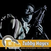 Tubby Hayes Songs