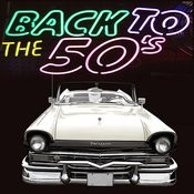 Back To The '50s Songs