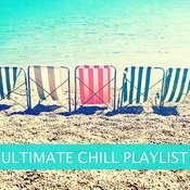 Ultimate Chill Playlist Songs