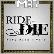 Ride Or Die (Feat. Baby Bash & Vital) Song