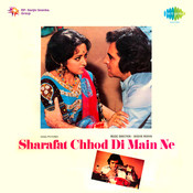 Sharafat Chhod Di Main Ne Songs
