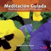 Meditación Guiada - Meditación Para La Paz Interior Songs