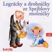 Legrácky A Drobničky Ze Spejblovy Mošničky Songs