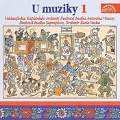 U Muziky 1 To Nejlepší Z České Dechovky / Vacek , Vejvoda , Poncar ,.. Songs