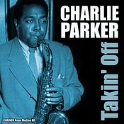 Charlie Parker - Takin' Off Songs