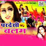Balam Pardesi Songs