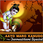 Aayo Maro Kanudo - Janmashtami Special Songs