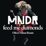 Feed Me Diamonds (Oliver Nelson Remix) Songs