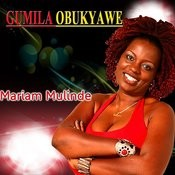 Gumila Obukyawe Songs