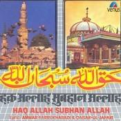 Haq Allah Subhan Allah Songs