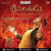 Srimanthudu Songs