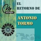 El Retorno De Antonio Tormo Songs