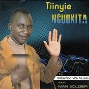 Tiinyie Nguukita Songs