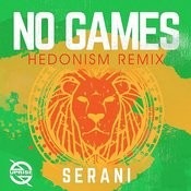 No Games (Hedonism Remix) Songs