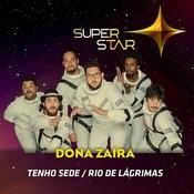 Pot-Pourri: Tenho Sede / Rio De Lágrimas (Superstar) - Single Songs