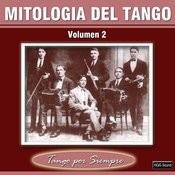 Mitologia Del Tango, Vol. 2 Songs