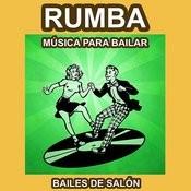 Rumba - Música Para Bailar - Bailes De Salón Songs