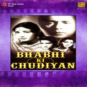 Bhabhi Ki Chudiyan Songs