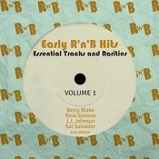 Early R 'n' B Hits, Essential Tracks And Rarities, Vol. 1 Songs