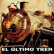 El Último Tren Songs