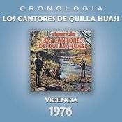 Los Cantores de Quilla Huasi Cronología - Vigencia (1976) Songs