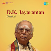 D K Jayaraman (vocal) Songs