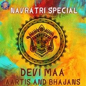 Navratri Special-Devi Maa Aartis And Bhajans Songs