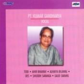 Pandit Kumar Gandharva Vocal Class Songs