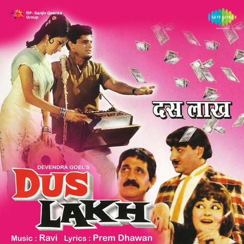 Dus Lakh Songs Download: Dus Lakh MP3 Songs Online Free on Gaana com