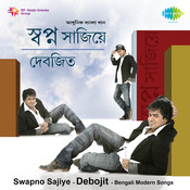 Swapno Sajiye - Debojit Saha Songs