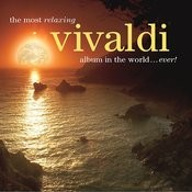 The Most Relaxing Vivaldi Album In The World Ever! Songs