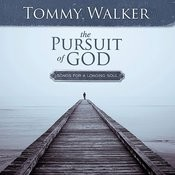 The Pursuit Of God: Songs For A Longing Soul Songs