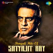 Bengali Hits Of Satyajit Ray Songs
