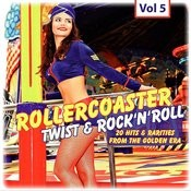 Rollercoaster Twist & Rock'n'roll, Vol. 5 Songs