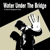 Water Under The Bridge Motion Picture Soundtrack Songs