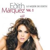 Lo Mejor De Edith Marquez Volumen 1 Songs