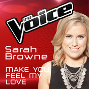 Make You Feel My Love (The Voice Australia 2016 Performance) Songs