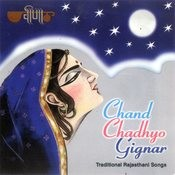 Chand Chadhyo Gignar Songs