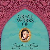 Great Works Of Faiz Ahmed Faiz - Vol 3 Songs