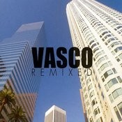 Vasco Remixed Songs