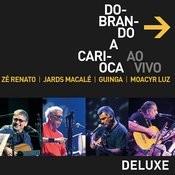 Dobrando A Carioca - Ao Vivo (Deluxe) Songs