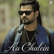 Aa Chalein Song