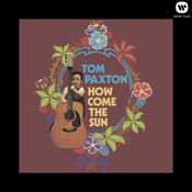 How Come The Sun Songs