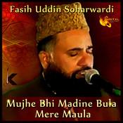 Mujhe bhi madine bula mere maula mp3 song download mujhe bhi.