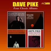 Four Classic Albums (It's Time For Dave Pike / Pike's Peak / Bossa Nova Carnival / Limbo Carnival) [Remastered] Songs
