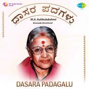 Dasara Padagalu - M S Subbulakshmi And M L Vasanthakuma Songs