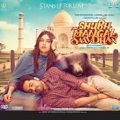 Shubh Mangal Saavdhan Songs