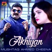 Akhiyan - Single Songs